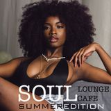 Soul Lounge Café [ Summer Edition ]