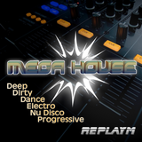 MEGA HOUSE 3 - Electro, Dirty, Progressive, Deep, Dance, Nu Disco - LIVE