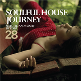 Soulful House Journey 28