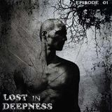-LOST IN DEEPNESS-  Episode 01