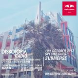 Diskotopia Radio 19th October 2017 w/ Submerse