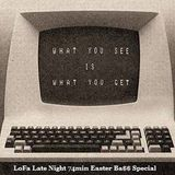LoFa Late Night (5) - 74min Easter Ba$$ Special - Lord Fader