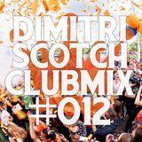 Dimitri Scotch - EDM Club Mix #012 [LIVE] [KINGSDAG]