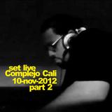 Marcos Martinez @ Complejo Cali 10-nov-2012 part 2