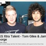 Jamie George & Tom Giles BBC Radio 1xtra (xtratalent) [may] week one.