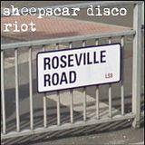 Sheepscar Disco Riot - 1 - Roseville Road