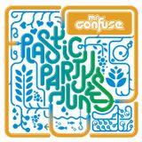Plastic Party Tunes