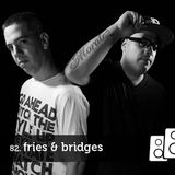 Soundwall Podcast #82: Fries & Bridges