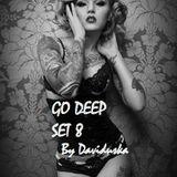 GO DEEP SET 8