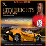 CITY HEIGHTS HOSTED BY DJ BREWSTER GEE. A YUNG RULER MIX TAPE