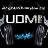DJ GRAVITY-LIVE ON UDMI  1-10-2016