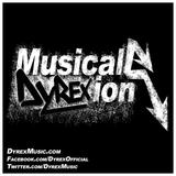 DYREX - MUSICAL DYREXION EPISODE 001