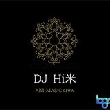 ANI-MAGIC Hi米mix