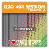 B.Positive - G20 Mix Session vol. 2