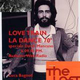 Love Train la dance 70' - radio live on web Radiamo Web Radio - Special David Mancuso - Luca Bagnoli