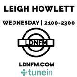 Leigh Howlett So Good Radio Show on LDNFM  23.3.16