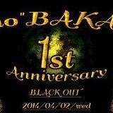 @Techno BAKA Dojo 1st Anniversary, Blackout, 2014.4.2