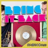 BRING IT BACK LIVE Tape No. 03 with Gordon Hollenga & zuHOUSE Rocker - SAT  11/01/2014