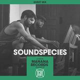 MIMS Guest Mix: Soundspecies (Manana Records, London)