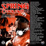 Spring Cool Out By The Mix Chemist DJ Pete Galarza