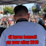 DJ Byron Bonsall - Up Your Alley 2018