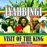 Iyahbingi 4^ Stagione, puntata del 21/04/2019 VISIT OF THE KING