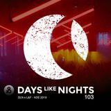 DAYS like NIGHTS 103 - DLN x L&F @ ADE 2019
