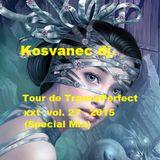 Kosvanec dj. - Tour de TrancePerfect xxt vol.27-2015 (Special Mix)