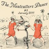 The Meatcutters Dance #3