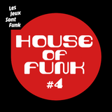 House of Funk #4
