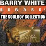 SOULBOY PRESENTS BARRY WHITE BEWARE SPECIAL