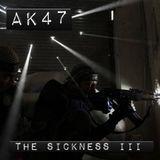 AK47 - The Sickness III - Hip Hop Mix