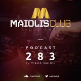 Maioli's Club Radio Show #283
