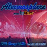 Alecmosphere 009: Energetic Mix with Iceferno (Web Edition)