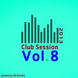DJ Danby - Club Session Vol.8 (2013)