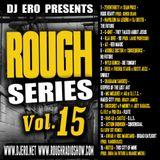 "Rough Radio Show presenta ""Rough Series Vol.15"""