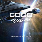 Good Vibes vol.10