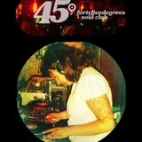 45° Degrees Soul Club Mix by Ms Phyllis