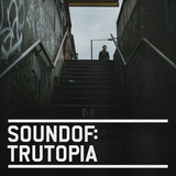 SoundOf: Trutopia