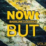 NOWt BUT - Bassline Classics Vol 2 - djbillywilliams