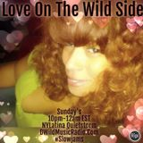 Love On The Wild Side #6 Side B Previously Recorded On DWildMusicRadio.com