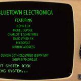 Bluetown Electronica live show 20.12.15