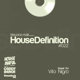 House Definition #022 - Guests DJ: Vito Nigro (Sunset House Beats)