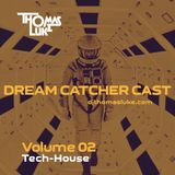Dream Catcher Cast Vol 02 (Tech-House)