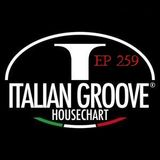 ITALIAN GROOVE HOUSE CHART #259