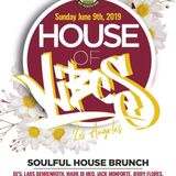 House Of Vibes 6-9-2019  Opening Set