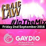 Gaydio #InTheMix - 2nd September 2016