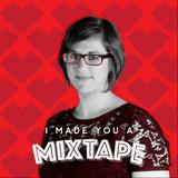 002 I Made You A Mixtape - Alison Neidt Toonen