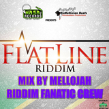 FlatLine Riddim (nasa records % demagician beats) Mix By MELLOJAH RIDDIM FANATIC CREW