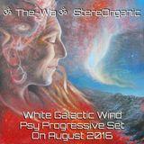 White Galactic Wind - Psy Progressive Set on August, 2016